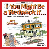 Jeff Foxworthy's You Might Be a Redneck If... Calendar 2014 9781449431211