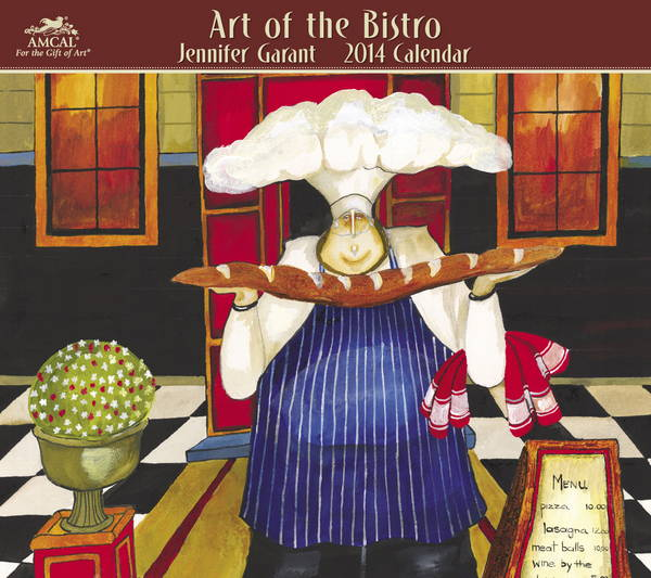 Art Of The Bistro Calendar 2014 9781423820734